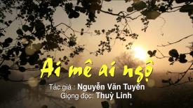 Ai mê ai ngộ | Tác giả: Nguyễn Văn Tuyến | Giọng đọc: Thùy Linh